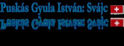 Kiegészítések Puskás Gyula István: Svájc c. útikönyvéhez
